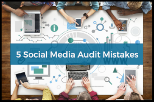 5_Social_Media_Audit_Mistakes_border.png