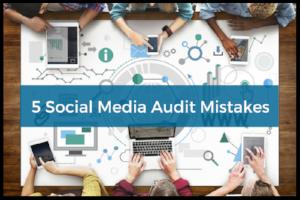 5_Social_Media_Audit_Mistakes_border.png