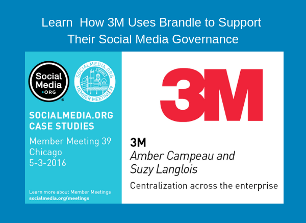 Learn How 3M Uses Brandle to Support Their Social Media Governance